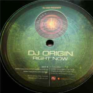 DJ Origin - Right Now / Sequence