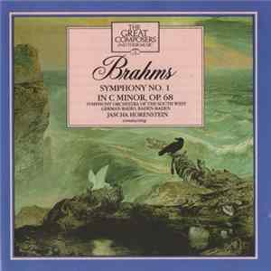 Brahms, Symphony Orchestra Of The South West German Radio, Baden Baden, Jascha Horenstein - Symphony No. 1 In C Minor, Op. 68