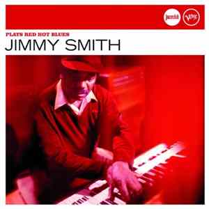 Jimmy Smith - Plays Red Hot Blues
