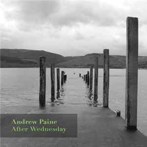 Andrew Paine - After Wednesday