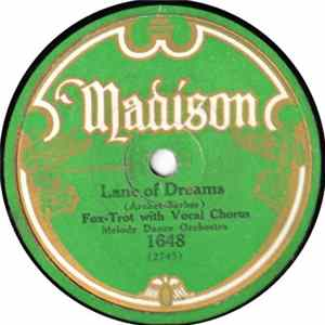 Melody Dance Orchestra / Madison Dance Orchestra - Lane Of Dreams / I'll Get By