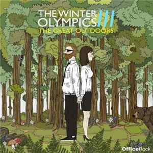 The Winter Olympics - The Great Outdoors