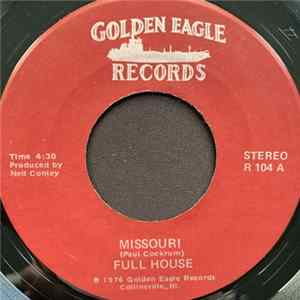 Full House - Missouri / Tornado Alley