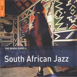 Various - The Rough Guide To South African Jazz