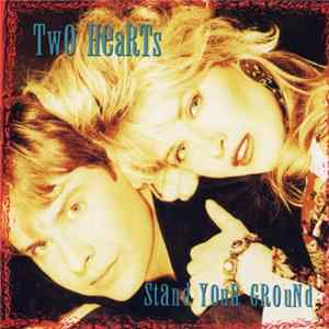 Two Hearts - Stand Your Ground