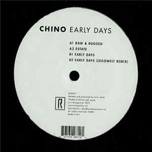 Chino - Early Days