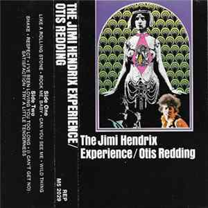 The Jimi Hendrix Experience, Otis Redding - Historic Performances Recorded At The Monterey International Pop Festival