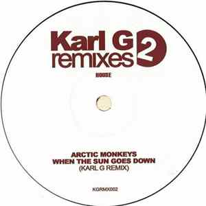Arctic Monkeys - When The Sun Goes Down (Karl G Remix)