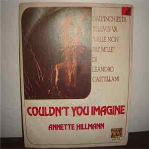Annette Hillmann - Couldn't You Imagine