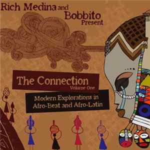 Rich Medina And Bobbito - The Connection Volume One (Modern Explorations In Afro-Beat And Afro Latin)