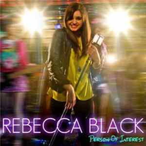 Rebecca Black - Person of Interest