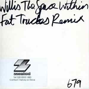 Willis - The Space Within (Fat Truckers Remix)