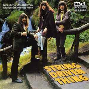 String Driven Thing - The Early Years 1968-1972