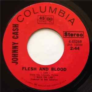 Johnny Cash - Flesh And Blood
