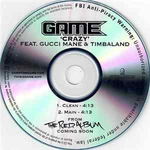 The Game Feat. Gucci Mane & Timbaland - Crazy
