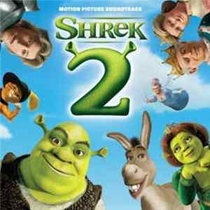 Various - Shrek 2 (Motion Picture Soundtrack)