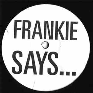 Frankie Goes To Hollywood - Relax (Frankie Says...)