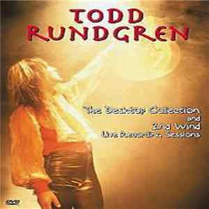 Todd Rundgren - The Desktop Collection And 2nd Wind Live Recording Sessions